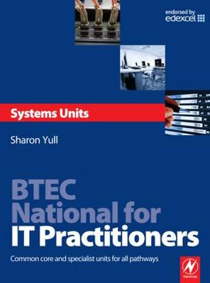 BTEC National for IT Practitioners: Systems units (Paperback)