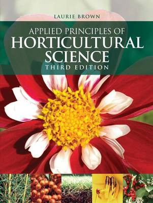 Applied Principles of Horticultural Science (Paperback)