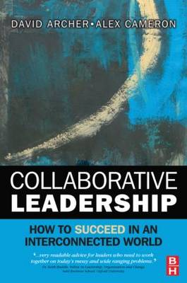 Collaborative Leadership: How to Succeed in an Interconnected World (Paperback)