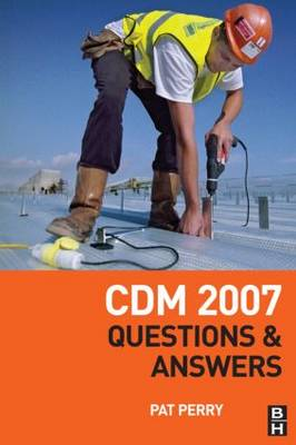 CDM 2007: Questions and Answers (Paperback)