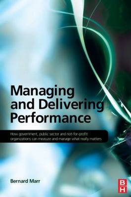 Managing and Delivering Performance (Paperback)