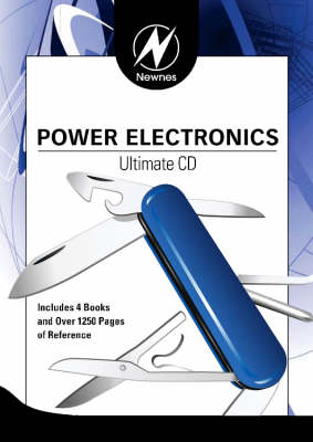 Newnes Power Electronics Ultimate CD - Newnes Ultimate CDs (CD-ROM)