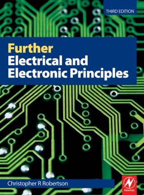 Further Electrical and Electronic Principles, 3rd ed (Paperback)