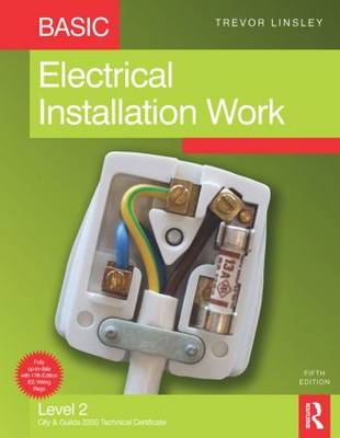 Basic Electrical Installation Work, 5th ed (Paperback)