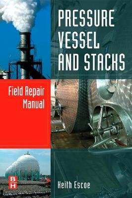 Pressure Vessel and Stacks Field Repair Manual (Hardback)