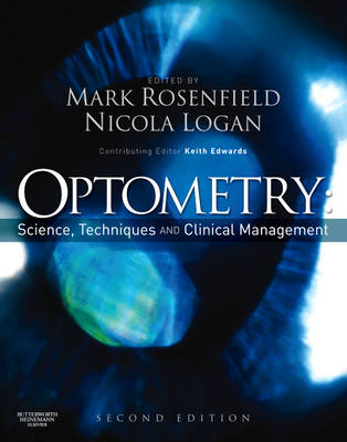 Optometry: Science, Techniques and Clinical Management (Hardback)