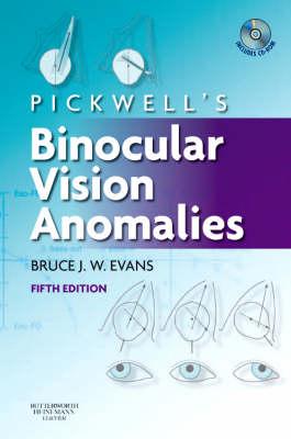 Pickwell's Binocular Vision Anomalies (Hardback)