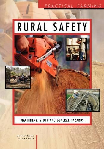 Rural Safety: Machinery, Stock and General Hazards (Paperback)
