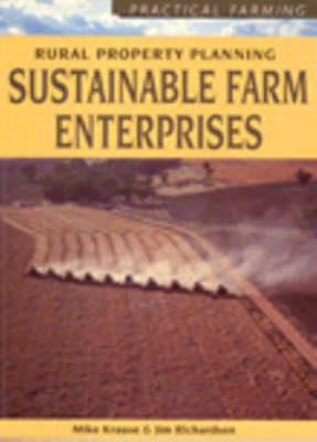Sustainable Farm Enterprises - Rural Property Planning (Paperback)