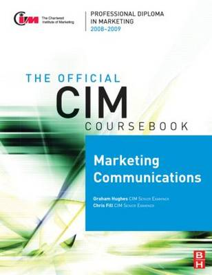 CIM Coursebook 08/09 Marketing Communications (Paperback)