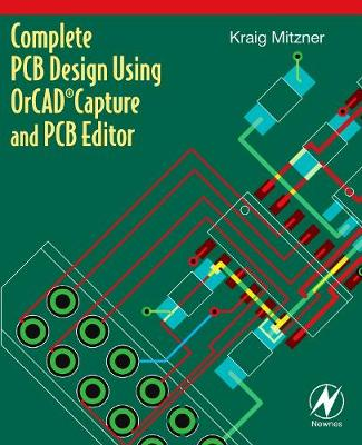 Complete PCB Design Using OrCAD Capture and PCB Editor (Paperback)