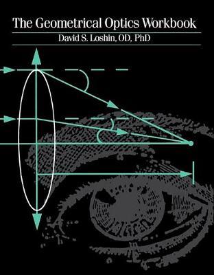 The Geometrical Optics Workbook (Paperback)
