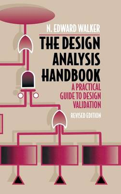 The Design Analysis Handbook: A Practical Guide to Design Validation (Hardback)