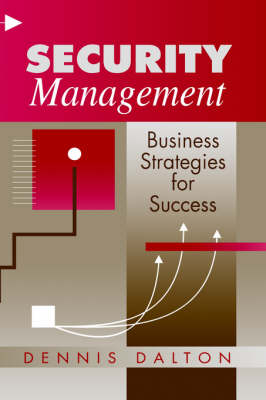 Security Management: Business Strategies for Success (Hardback)