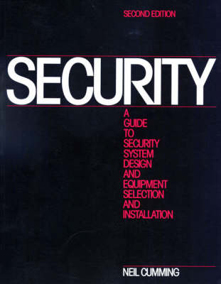 Security: A Guide to Security System Design and Equipment Selection and Installation (Paperback)