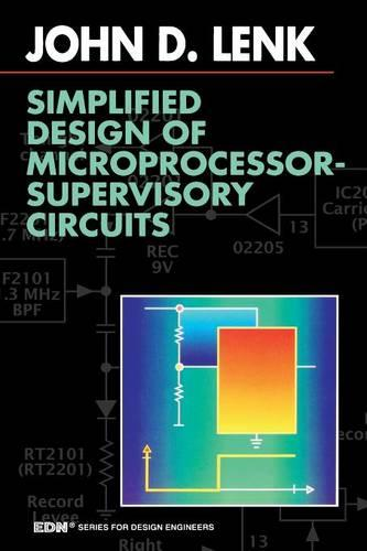 Simplified Design of Microprocessor-Supervisory Circuits - EDN Series for Design Engineers (Paperback)