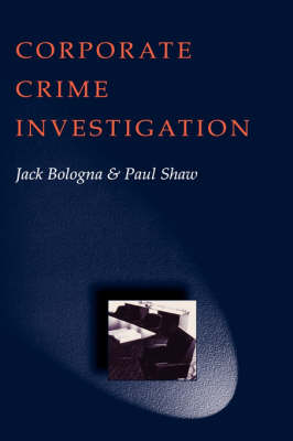 Corporate Crime Investigations (Hardback)