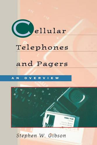 Cellular Telephones and Pagers: An Overview (Paperback)