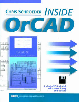 Inside OrCAD - EDN Series for Design Engineers (Paperback)