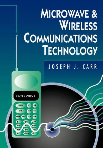 Microwave and Wireless Communications Technology (Paperback)
