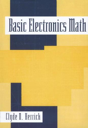 Basic Electronics Math (Paperback)