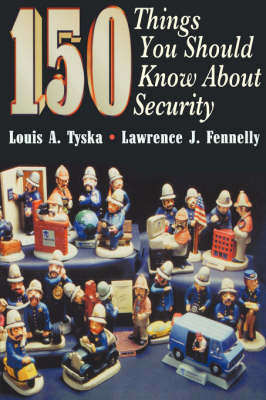 150 Things You Should Know About Security (Paperback)