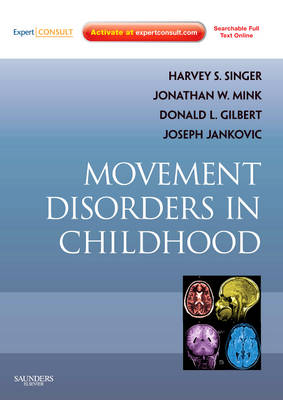 Movement Disorders in Childhood: Expert Consult - Online and Print (Hardback)