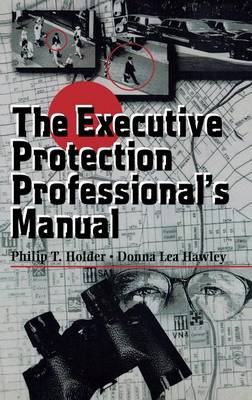 The Executive Protection Professional's Manual (Paperback)