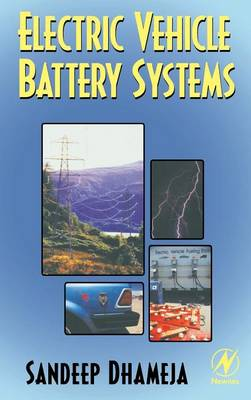 Electric Vehicle Battery Systems (Hardback)