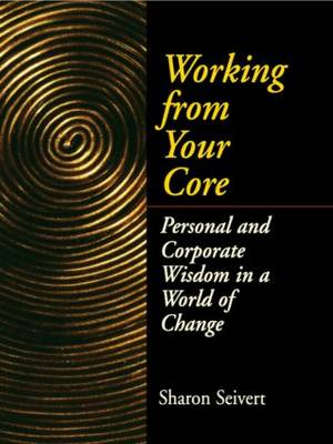 Working From Your Core (Paperback)