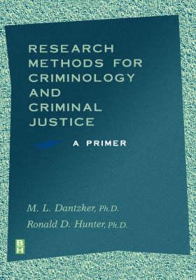 Research Methods for Criminology and Criminal Justice: A Primer (Hardback)