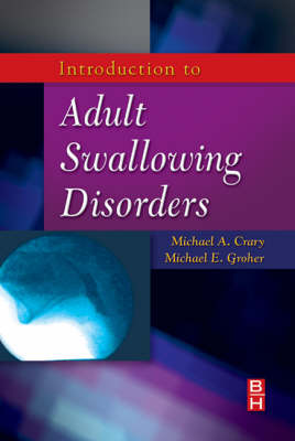 Introduction to Adult Swallowing Disorders (Paperback)