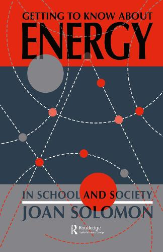 Getting To Know About Energy In School And Society (Hardback)
