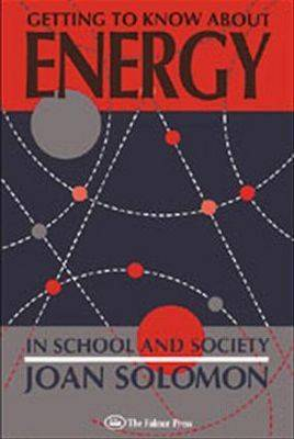 Getting To Know About Energy In School And Society (Paperback)