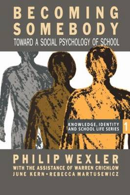 Becoming Somebody: Toward A Social Psychology Of School (Paperback)