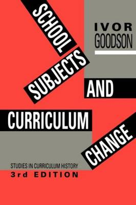 School Subjects and Curriculum Change (Paperback)