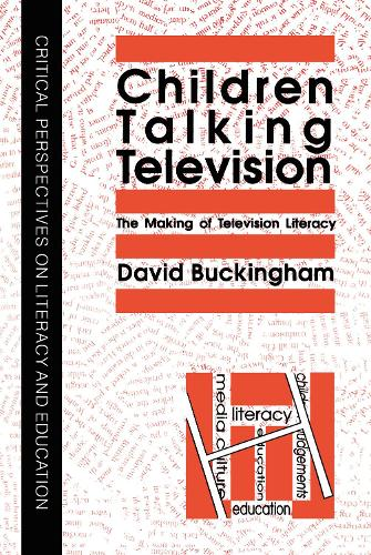 Children Talking Television: The Making Of Television Literacy (Hardback)