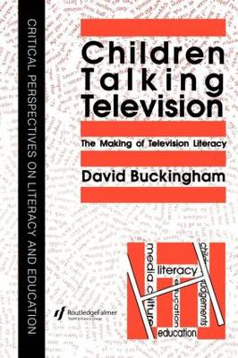 Children Talking Television: The Making Of Television Literacy (Paperback)