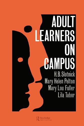 Adult Learners On Campus (Hardback)