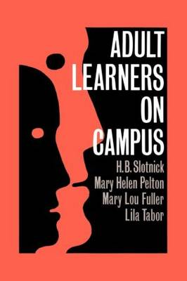 Adult Learners On Campus (Paperback)