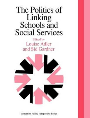 The Politics Of Linking Schools And Social Services: The 1993 Yearbook Of The Politics Of Education Association (Paperback)