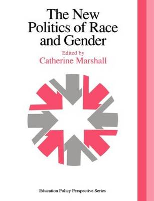 The New Politics Of Race And Gender: The 1992 Yearbook Of The Politics Of Education Association (Paperback)