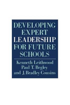 Developing Expert Leadership For Future Schools (Paperback)