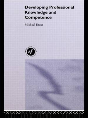 Developing Professional Knowledge And Competence (Paperback)
