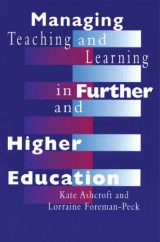 Managing Teaching and Learning in Further and Higher Education (Hardback)