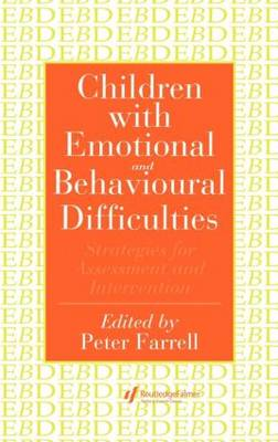 Children With Emotional And Behavioural Difficulties: Strategies For Assessment And Intervention (Hardback)
