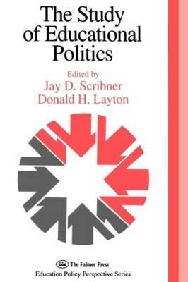 The Study Of Educational Politics: The 1994 Commemorative Yearbook Of The Politics Of Education Association 1969-1994 (Paperback)
