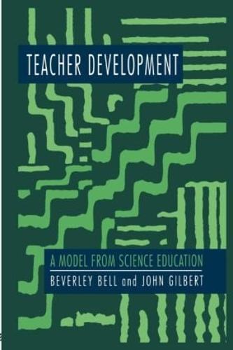 Teacher Development: A Model From Science Education (Paperback)