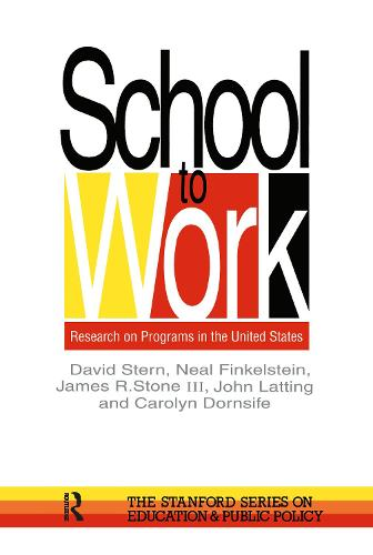 School To Work: Research On Programs In The United States (Hardback)