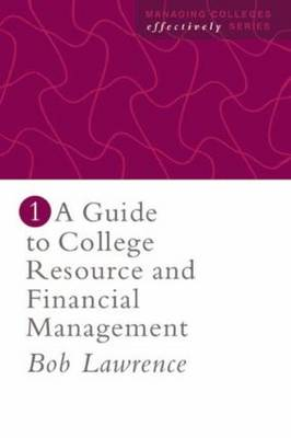 A Guide To College Resource And Financial Management (Paperback)